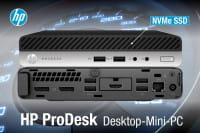 NEU! HP ProDesk Mini PCs mit super schnellen NVMe SSDs