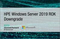 HPE Windows Server 2019 ROK Downgrade